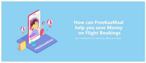 How can FreeKaaMaal  Help you Save Money on Flight Bookings 1